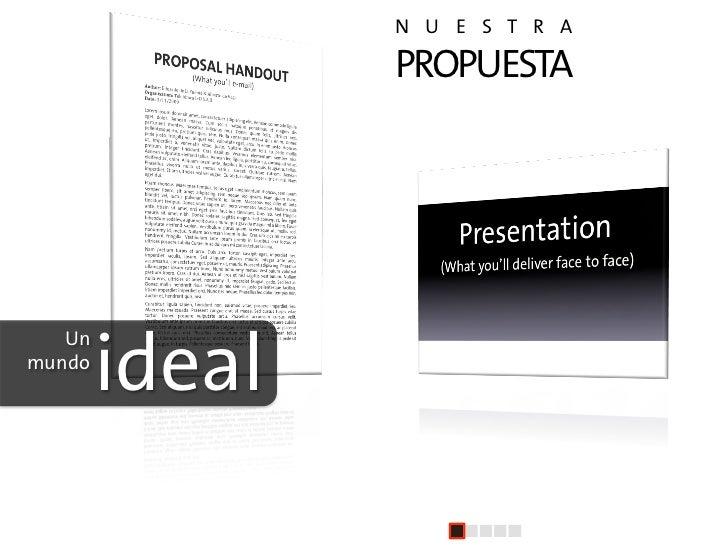 N U E S T R A                      PROPUESTA                     +         ideal    Un mundo