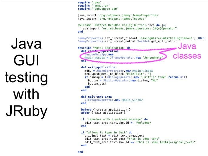 require java          require jemmy.jar          require junquenote_app          java_import org.netbeans.jemmy.JemmyPrope...