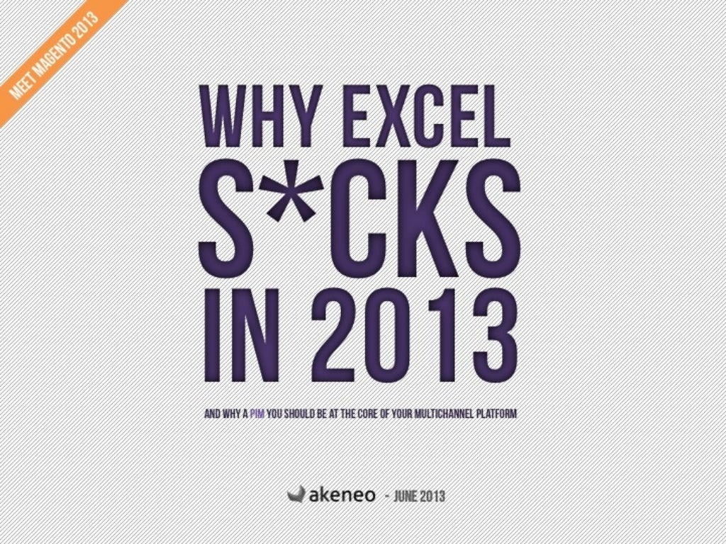 Why Excel Sucks in 2013