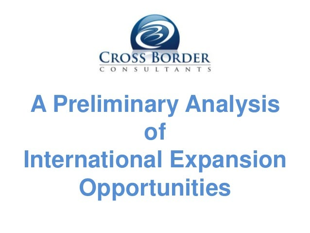 A Preliminary Analysis of International Expansion Opportunities