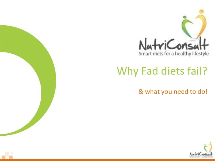 Why Fad diets fail?    & what you need to do!