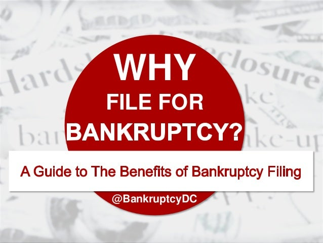 WHY FILE FOR @BankruptcyDC