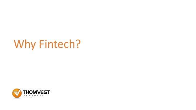 Why Fintech?
