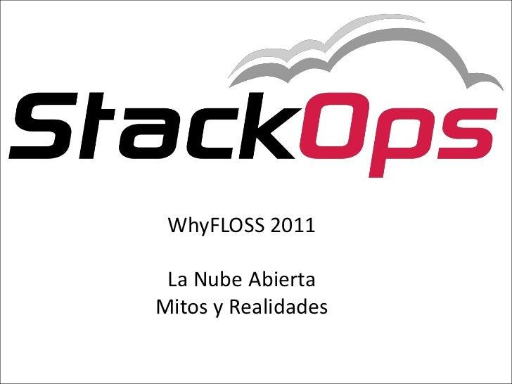 16/05/11<br />1<br />WhyFLOSS2011<br />La Nube Abierta<br />Mitos y Realidades<br />