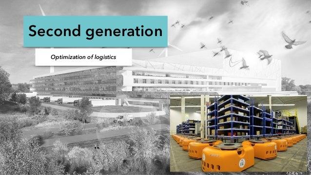Second generation Optimization of logistics