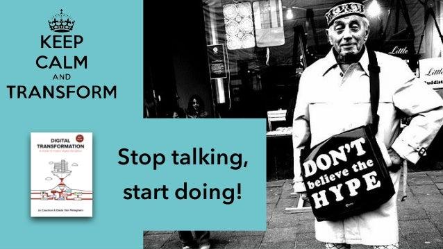 Stop talking, start doing!