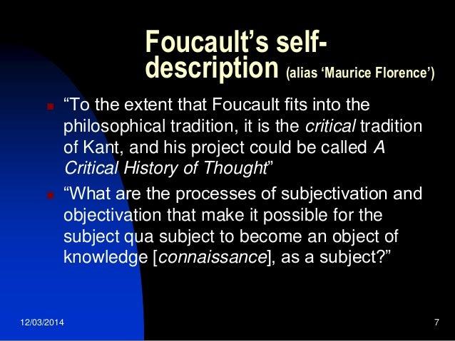 foucault and kant Foucault aportó nuevos conceptos que desafiaron las convicciones de la gente sobre la cárcel, la policía, la seguridad, el cuidado de los enfermos mentales,.