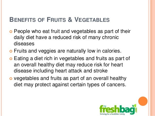 importance of fruits and vegetables in a healthy diet If you're looking for a quick and simple way to make your meals healthier, one way to do that is by adding fruit and vegetables dr ann kulze.