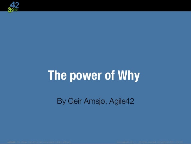 !                                         The power of Why!                                                               ...