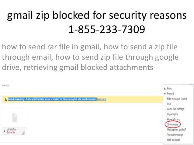 1-855-233-7309 Gmail Blocking Zip Files Customer Service