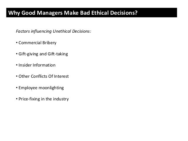 gellerman why good managers make bad ethical choices Why good managers make bad ethical decisions  november)  two-thirds of them have committed some form of illegal behavior (gellerman that .