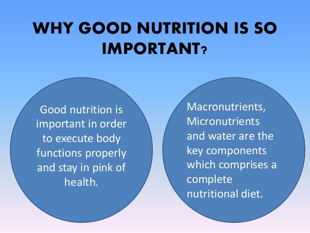 why is nutrition important Healthy eating is important at all ages, as nutritional needs change throughout   these resources on infant feeding and nutrition can help raise a healthy eater.