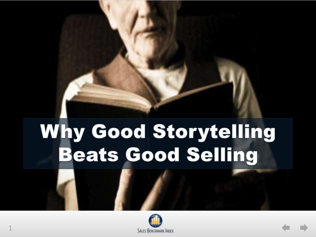 Why Good Storytelling Beats Good Selling