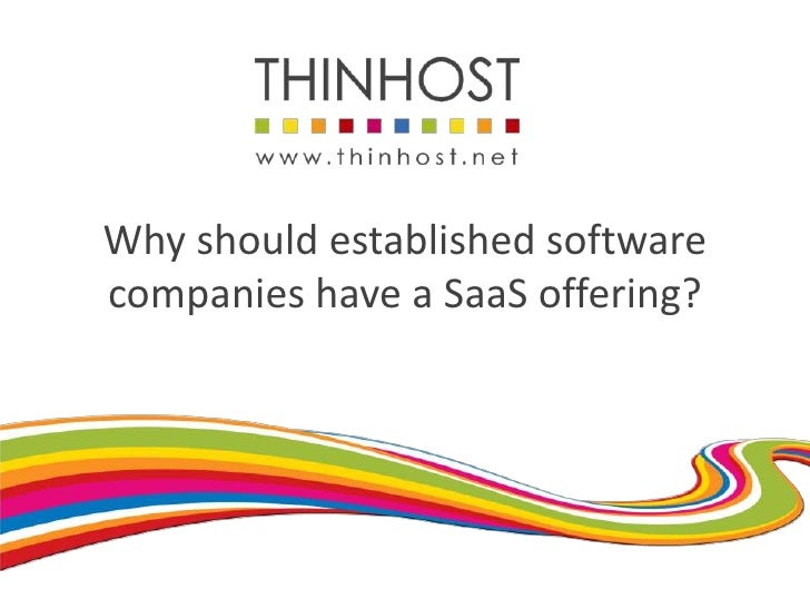 Why should established software companies have a SaaS offering?<br />