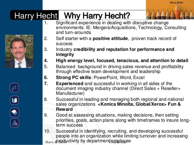 Harry HechtHarry Hecht Why Harry Hecht?       1.      Significant experience in dealing with disruptive change            ...