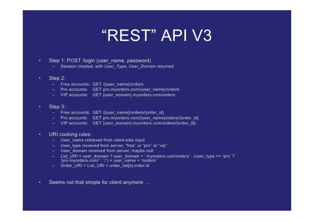 """REST"" API V3 •   Step 1: POST /login (user_name, password)      –   Session created, with User_Type, User_Domain returned..."