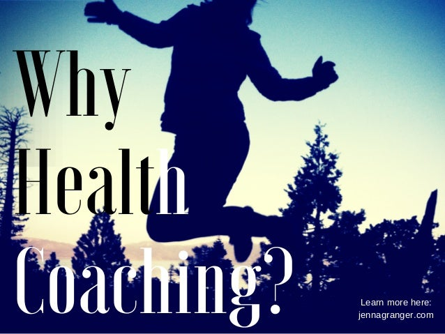 Why Health Coaching? Learn more here: jennagranger.com