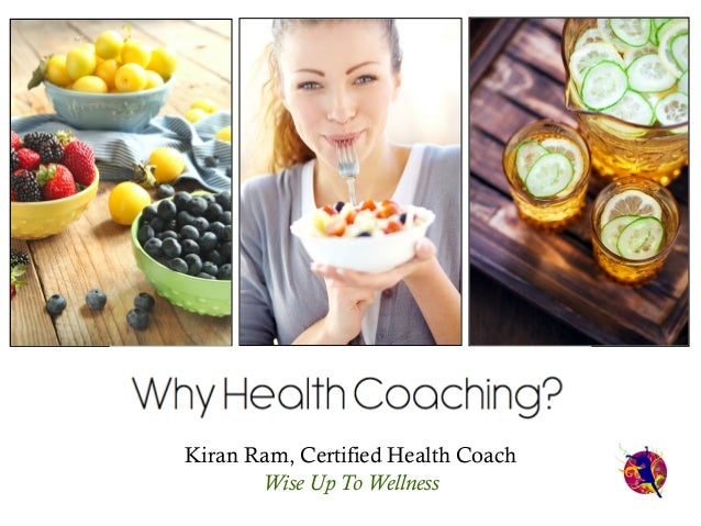 Kiran Ram, Certified Health Coach Wise Up To Wellness