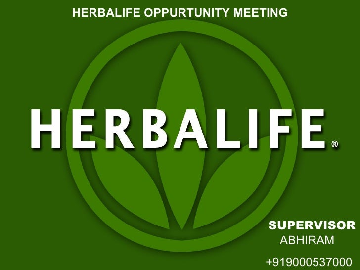 HERBALIFE OPPURTUNITY MEETINGClick to edit Master title style                            SUPERVISOR                       ...