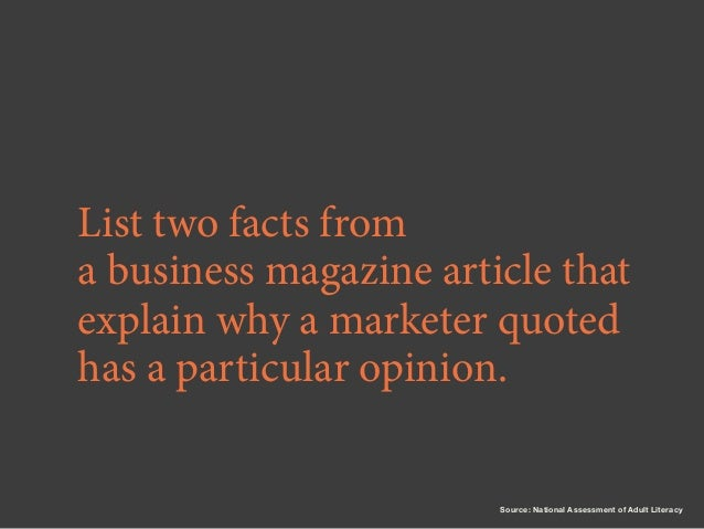 List two facts from a business magazine article that explain why a marketer quoted has a particular opinion.  Source: Nati...