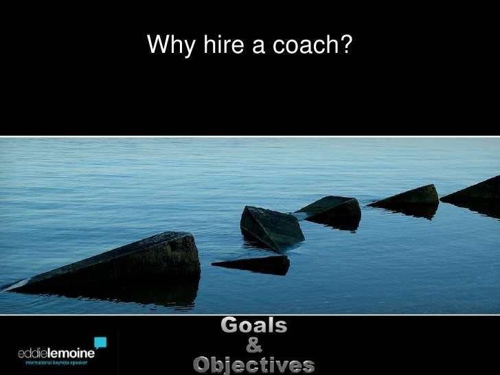 Why hire a coach?<br />