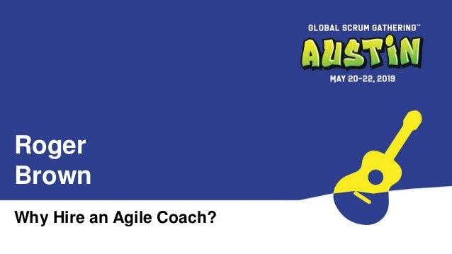 Why Hire an Agile Coach Slide 2