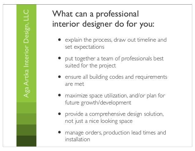 Hire an interior decorator