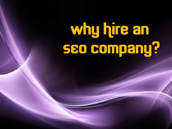 Why Hire anSEO Company?          Page 1