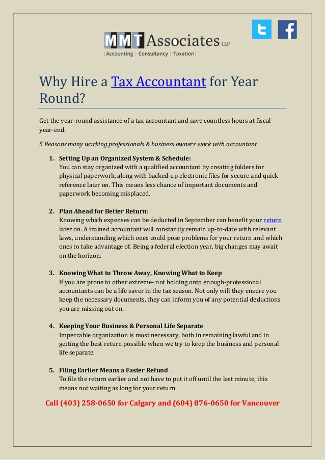 Why Hire a Tax Accountant for Year Round? Get the year-round assistance of a tax accountant and save countless hours at fi...