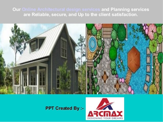 Why Hire Online Services Of Arcmax Architect Planners