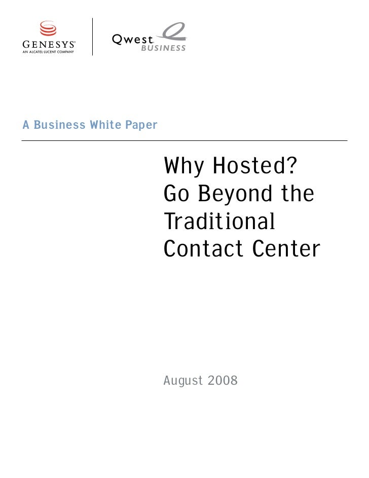 A Business White Paper                         Why Hosted?                         Go Beyond the                         T...