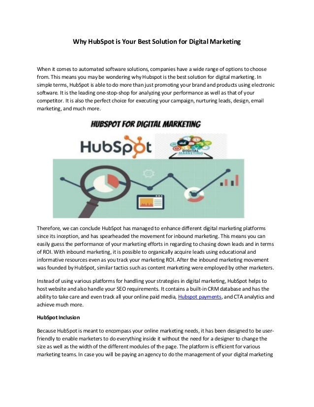 Why HubSpot is Your Best Solution for Digital Marketing When it comes to automated software solutions, companies have a wi...
