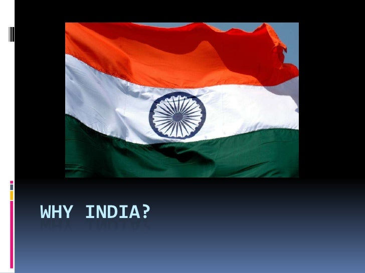 Why India?<br />