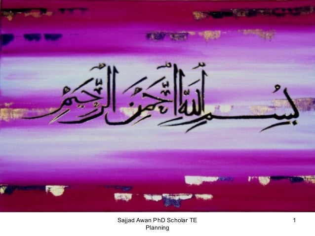 Sajjad Awan PhD Scholar TE Planning  1
