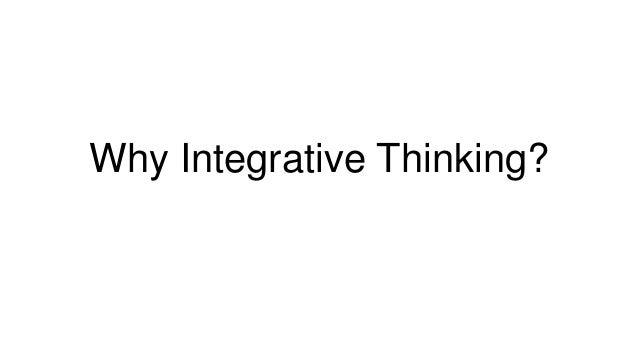 Why Integrative Thinking?
