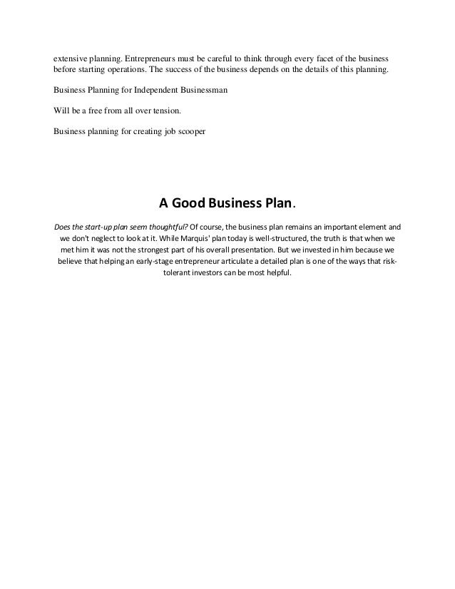 the importance of a business plan for a successful business Starting your own business is a lifelong dream of many whether the reason is not to work for a boss, doing what you are passionate about or claiming financial independence, the vision often does not extend beyond opening the doors of the business.