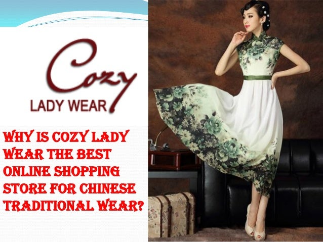 4f9247f546 Why is cozy lady wear the best online shopping store for chinese  traditional wear
