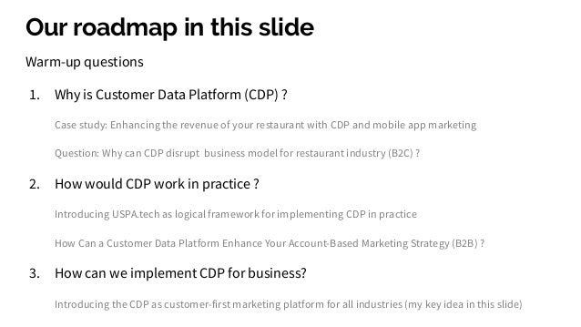 Why is Customer Data Platform (CDP) ? Slide 3