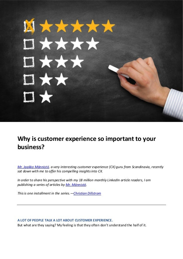 Why is customer experience so important to your business? Mr. Jaakko Männistö, a very interesting customer experience (CX)...