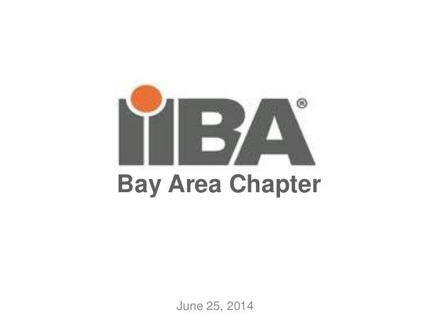 June 25, 2014 Bay Area Chapter