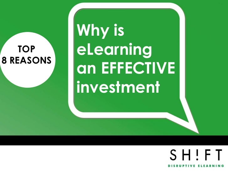 Why is    TOP     eLearning8 REASONS            an EFFECTIVE            investment