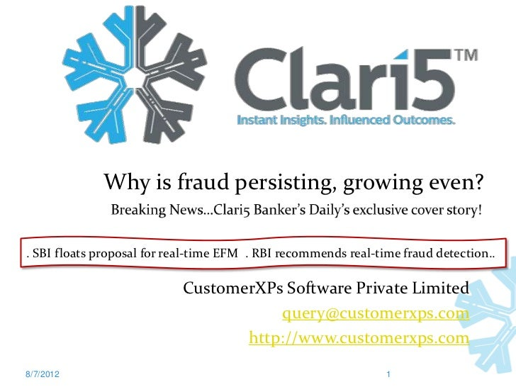 Why is fraud persisting, growing even?. SBI floats proposal for real-time EFM . RBI recommends real-time fraud detection.....