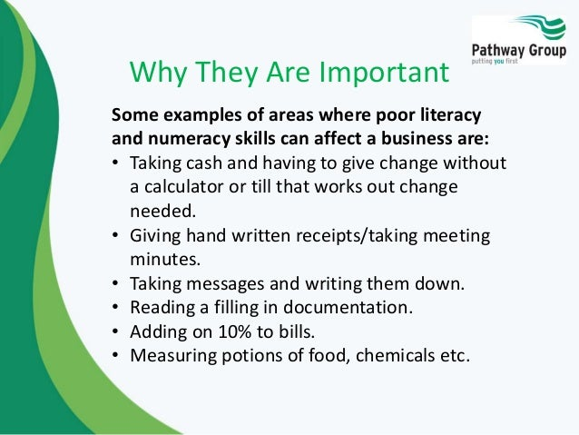 the importance of literacy and numeracy skills essay We have worked with experts to define these as the essentials of numeracy numeracy complements literacy and is  numeracy involves skills that are.