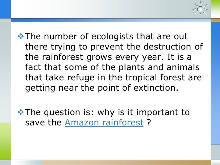 Why is it important to save the amazon rainforest