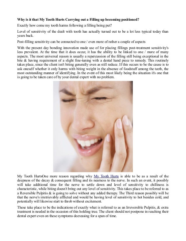 Why is it that My Tooth Hurts Carrying out a Filling up becoming positioned? Exactly how come my tooth harms following a f...