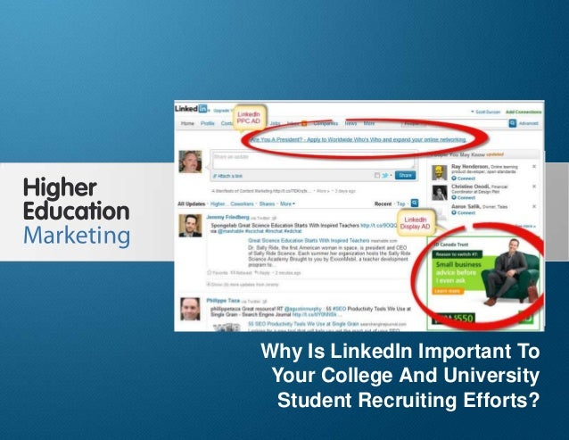 Why Is LinkedIn Important To Your College And University Student Recruiting Efforts Slide 1 Why Is LinkedIn Important To Y...