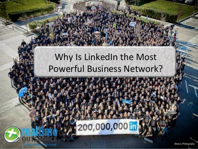 Why Is LinkedIn the Most Powerful Business Network?