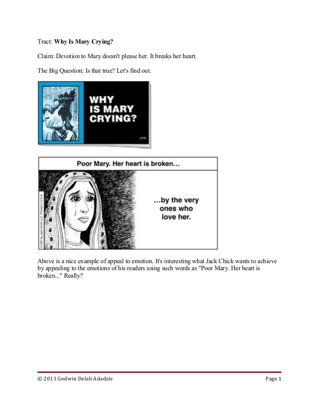 Tract: Why Is Mary Crying?Claim: Devotion to Mary doesnt please her. It breaks her heart.The Big Question: Is that true? L...