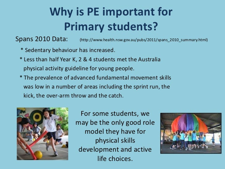 why pe is important for students That's why the first tee national school program introduces golf, values and healthy habits to elementary students during pe classes here are a few.