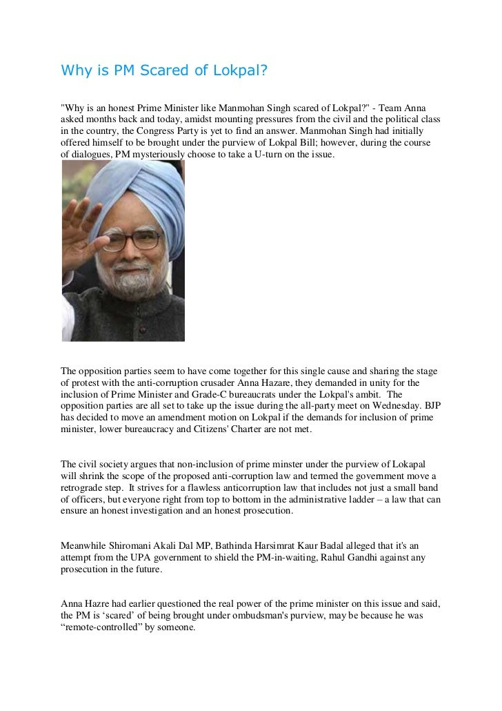 "Why is PM Scared of Lokpal?""Why is an honest Prime Minister like Manmohan Singh scared of Lokpal?"" - Team Annaasked months..."